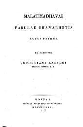 Malatimadhavae fabulae Bhavabhutis: Actus primus