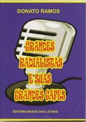 Grandes Radialistas E Suas Grandes Gafes