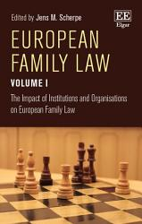 European Family Law Volume I Book PDF