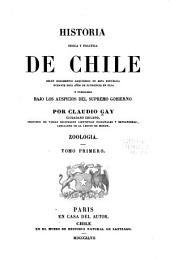 Historia fisica y politica de Chile segun documentos adquiridos en esta republica durante doce años de residencia en ella y publicada bajo los auspicios del supremo gobierno: Parte 4,Volumen 1