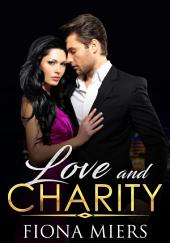 Love and Charity: A sexy contemporary romance