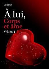 À lui, corps et âme - volume 11
