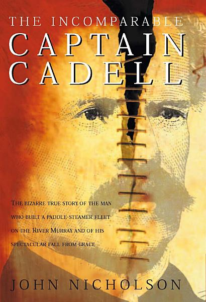 Download The Incomparable Captain Cadell Book