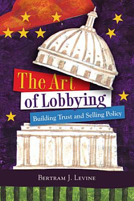 The Art of Lobbying