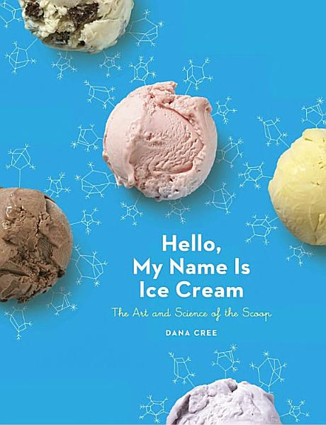 Download Hello  My Name is Ice Cream Book