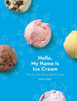 Hello  My Name is Ice Cream
