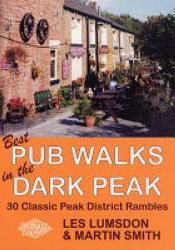 Best Pub Walks In The Dark Peak Book PDF
