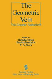 The Geometric Vein: The Coxeter Festschrift