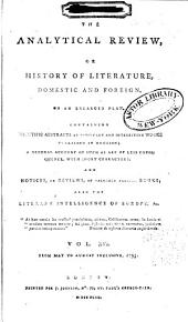 The Analytical Review, Or History of Literature, Domestic and Foreign, on an Enlarged Plan: Volume 16