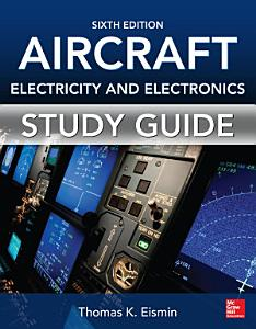 Study Guide for Aircraft Electricity and Electronics  Sixth Edition PDF