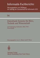 Datenbank-Systeme für Büro, Technik und Wissenschaft: GI-Fachtagung, Karlsruhe, 20.–22. März 1985 Proceedings