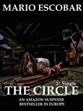 The Circle: Single 2: A Dark Psychological Thriller
