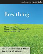 Breathing: The Relaxation and Stress Reduction Workbook Chapter Singles, Edition 6