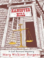 Hangover Hill: A Gail Brevard Mystery