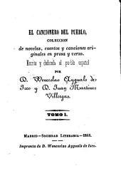 El cancionero del pueble, colección de novelas, cuentos y canciones originales en prosa y verso: Volumen 1