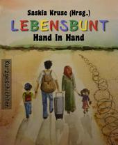 LEBENSBUNT: Hand in Hand