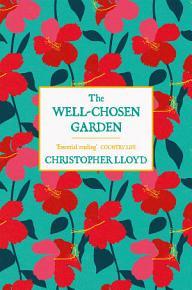 The Well Chosen Garden PDF