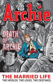 Archie: The Married Life Book 6: Book 6