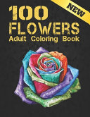 New 100 Flowers Adult Coloring Book PDF
