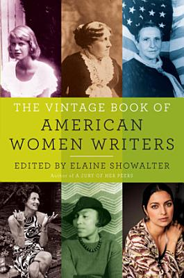 The Vintage Book of American Women Writers PDF