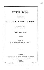 Lyrical Poems: Selected from Musical Publications Between the Years 1589 and 1600, Volume 13