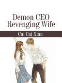 Demon CEO Revenging Wife