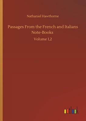 Passages From the French and Italians Note Books PDF