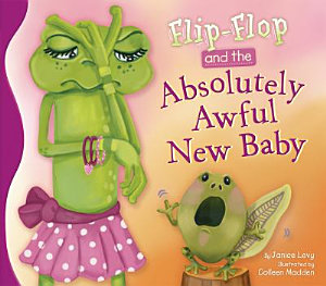 Flip Flop and the Absolutely Awful New Baby