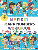 My First Learn Numbers Workbook Tracing Coloring Counting Book PDF