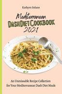 Mediterranean Dash Diet Cookbook 2021