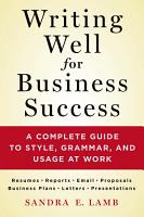 Writing Well for Business Success PDF