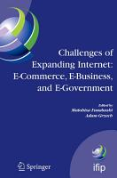 Challenges of Expanding Internet  E Commerce  E Business  and E Government PDF