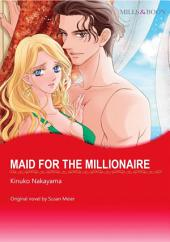 MAID FOR THE MILLIONAIRE: Mills & Boon Comics