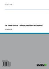 """Die """"Riester-Reform"""": Gelungene politische Intervention?"""