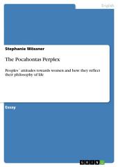 The Pocahontas Perplex: Peoples ́ attitudes towards women and how they reflect their philosophy of life