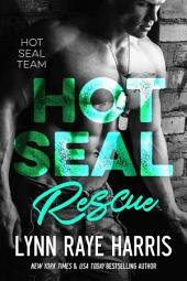 HOT SEAL Rescue: HOT SEAL Team - Book 3