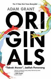 Originals: Tabrak Aturan, Jadilah Pemenang