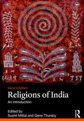 Religions of India: An Introduction, Edition 2