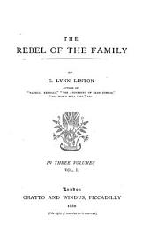 The Rebel of the Family: Volume 1