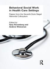 Behavioral Social Work in Health Care Settings