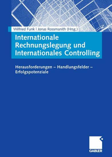 Internationale Rechnungslegung und internationales Controlling PDF