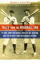Tales from the Deadball Era PDF