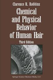 Chemical and Physical Behavior of Human Hair: Edition 3