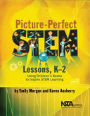 Picture Perfect Stem Lessons K 2 Book PDF