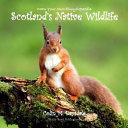 Draw Your Own Encyclopaedia Scotland's Native Wildlife