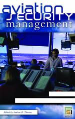 Aviation Security Management [3 volumes]