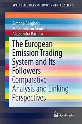 The European Emission Trading System and Its Followers PDF
