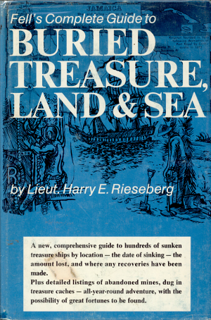 Fell s Complete Guide to Buried Treasure  Land and Sea PDF