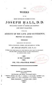 The Works of Joseph Hall: Practical works