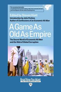 A Game As Old As Empire Book